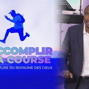 La Culture Du Royaume Des Cieux   Accomplir La Course [PART.2]
