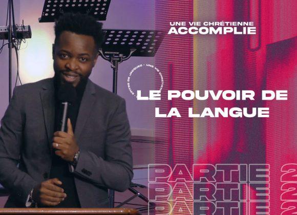 Le Pouvoir De La Langue   Une Vie Chrétienne Accomplie [PART.2]