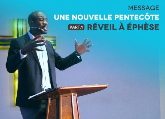 Une Nouvelle Pentecôte // Réveil À Éphèse
