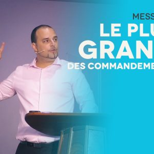 Le Plus Grand Des Commandements