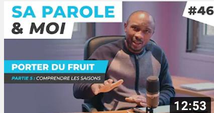 Sa Parole & Moi | Comprendre Les Saisons | Porter Du Fruit ! [PART.5]