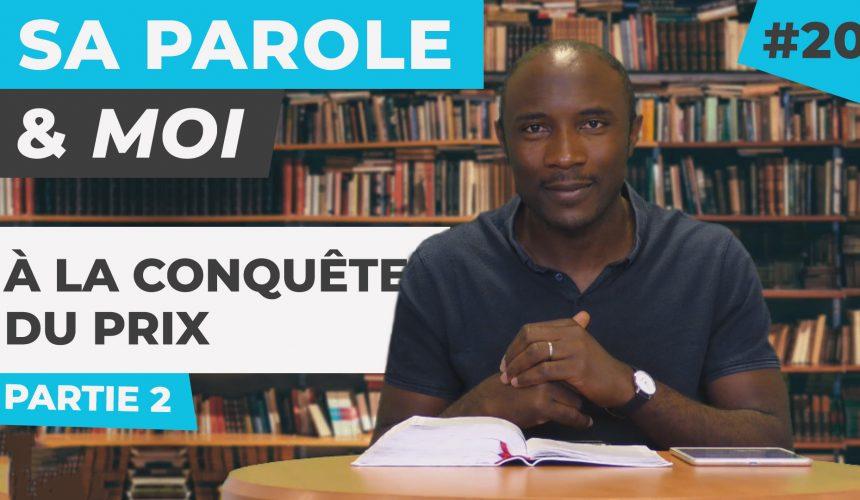 Sa Parole & Moi | À La Conquête Du Prix [PART.2]