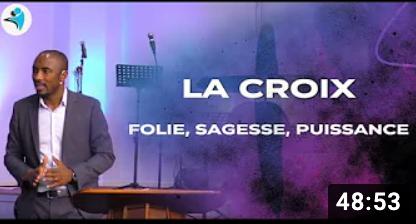 La croix : folie, sagesse et puissance