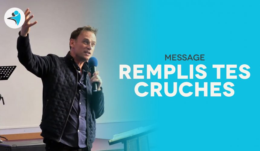 Remplis Tes Cruches | Pst Timothée PATON