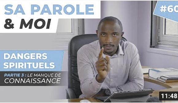 Sa Parole & Moi | Le Manque De Connaissance | Dangers Spirituels [PART.3]